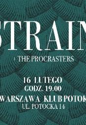 Strain + The Procrasters