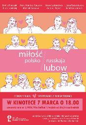 Miłość polsko / russkaja lubow - pokaz filmu i spotkanie