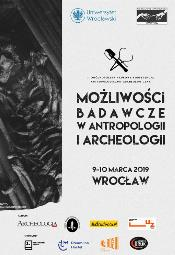 """II ONKAA """"Możliwości badawcze w antropologii i archeologii"""""""