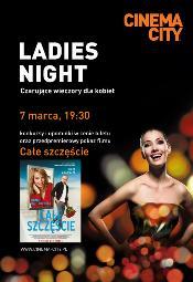 Ladies Night w Cinema City: Całe szczęście