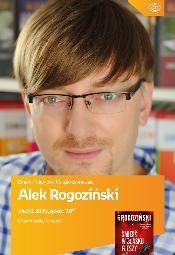 Alek Rogoziński - spotkanie autorskie