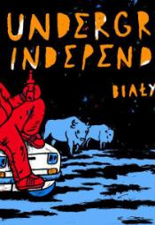 ¿UNDERGROUND/INDEPENDENT?