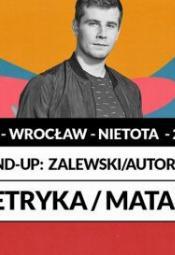 Stand-up: Zalewski/autorski: Petryka/Matan