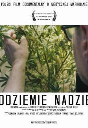 Podziemie Nadziei - pokaz pierwszego polskiego dokumentu o medycznej marihuanie