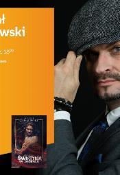 Michał Gołkowski - spotkanie autorskie
