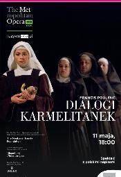 """""""Dialogów karmelitanek"""" w Multikinie"""