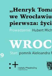 Spacer - Henryk Tomaszewski we Wrocławiu. Życie zawodowe
