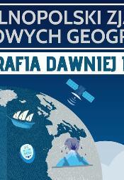 Ogólnopolski Zjazd Kół Naukowych Geografów 2019