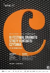 "3. Festiwal Dramatu ""Strefy kontaktu"". Czytania"