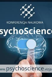 """Warszawska Konferencja Nowości Psychologicznych """"PsychoScience"""" 2019"""