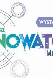 """Konkurs """"Innowator Mazowsza 2019"""""""
