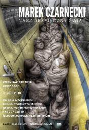 Marek Czarnecki. Nasz bezpieczny świat