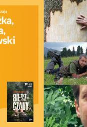 Zanim wyjedziesz w Bieszczady - spotkanie z autorami