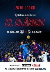 El Clásico: FC Barcelona  - Real Madryt w kinach Helios