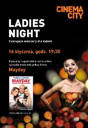 Ladies Night w Cinema City: Mayday