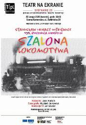 Teatr na ekranie: Szalona lokomotywa