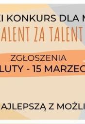 """Konkurs """"Talent za Talent"""" 2020 - zapisy"""