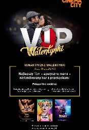 Walentynki w stylu VIP w Cinema City