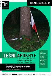 Leśni. Apokryf - spektakl Teatru Polskiego we Wrocławiu