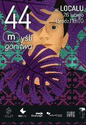 44. Myśli Gonitwa w Localu