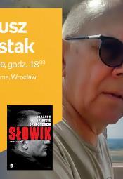Janusz Szostak - spotkanie autorskie