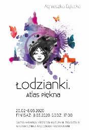 Agnieszka Cytacka  / Łodzianki. Atlas piękna