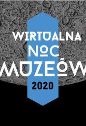 Wirtualna Noc Muzeów w Szczecinie