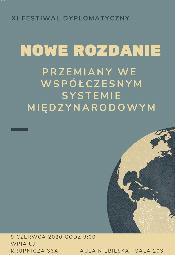 """Konferencja """"Nowe Rozdanie - Przemiany we Współczesnym Systemie Międzynarodowym"""""""