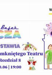 Bajki z Zamkniętego Teatru rozdz. 8