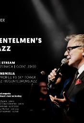 Gentelmen's Jazz w Sky Tower, czyli koncert w męskim stylu