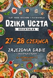 Zlot food truck'ów i restauracji Dzika Uczta Orientalna