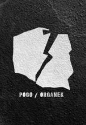 ØRGANEK / POGO MINI TOUR 2020