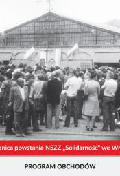 Obchody 40. rocznicy powstania NSZZ Solidarność we Wrocławiu