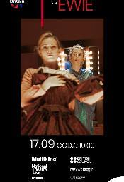 National Theatre Live: Wszystko o Ewie