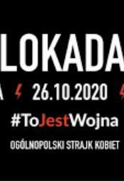 Strajk Kobiet - Blokada Warszawa