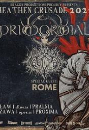 HEATHEN CRUSADE 2021 - PRIMORDIAL, NAGLFAR, ROME