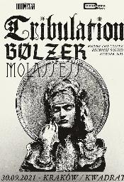 TRIBULATION + BÖLZER + MOLASSESS