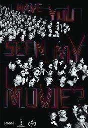 Have You Seen My Movie? - pokazy specjalne filmu