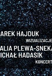 Wernisaż z muzyką | Hajduk, Hadasik, Plewa-Sneka
