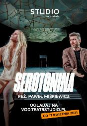 "Spektakl ""Serotonina"""