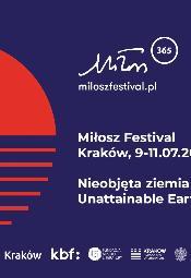 10. Festiwal Miłosza: Nieobjęta ziemia