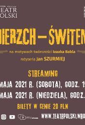 """""""Zmierzch - świtem"""" - streaming spektaklu"""