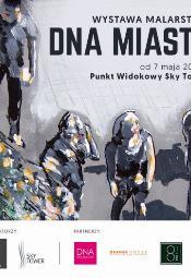 DNA Miasta - wystawa w Sky Tower