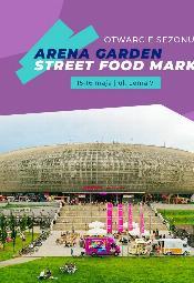 Arena Garden otwarcie sezonu 2021