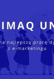 DIMAQ Uni - konkurs na najlepszą pracę dyplomową z e-marketingu