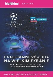 Finałowy mecz Ligi Mistrzów UEFA w Multikinie