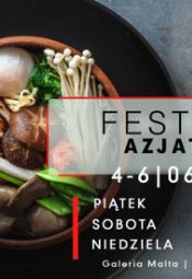 Festiwal Azjatycki w Pozaniu 2021
