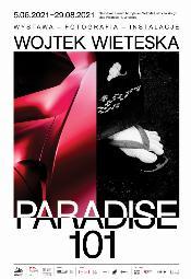 Wojtek Wieteska. PARADISE 101