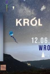WrocLove Summer Stage: Król