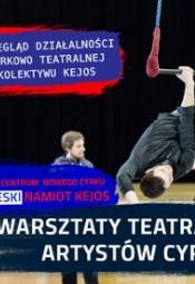 DNI KEJOSU - warsztaty teatralne dla artystów cyrkowych